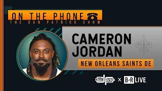 Saints DE Cameron Jordan Talks Brees Return, Replay, Zion & More with Dan Patrick | Full Interview