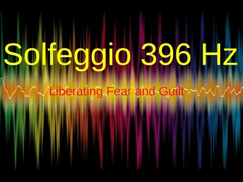 AMAZING Solfeggio 396 Hz Frequency, Liberating Fear and Guil