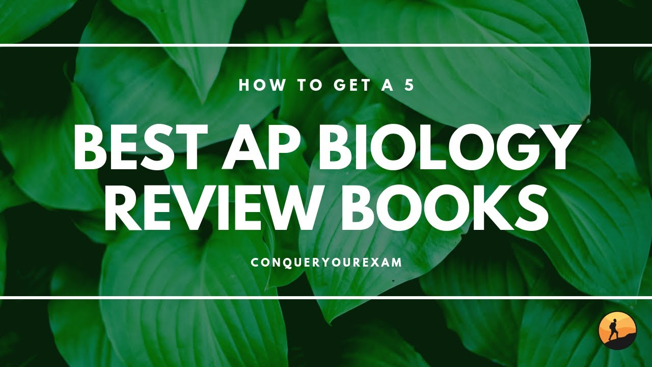 The 6 Best AP Biology Review Books [Updated for 2019]