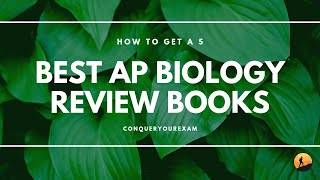 How to Get a 5: Best AP Biology Review Books