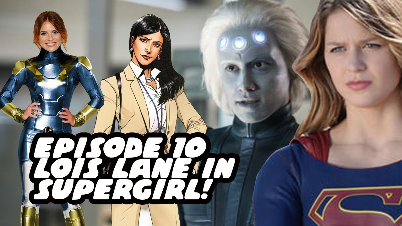 Legion Of Superheroes! Lightning Lass! Lois Lane Cast! Supergirl Season 3  Episode 10 Review