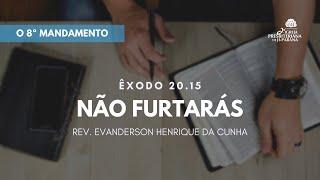 Estudo Bíblico 09/09/2020 - 8º Mandamento