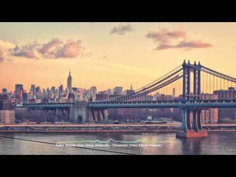Sako Isoyan feat. Irina Makosh – Dreamer (Neo Mind Remix)