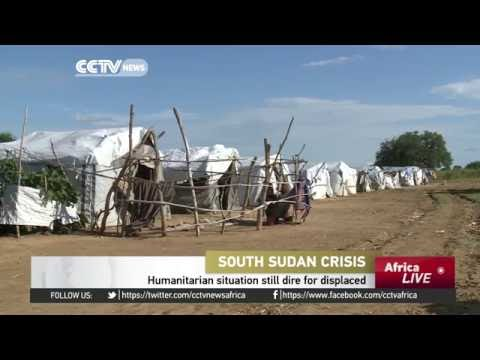 Humanitarian situation still dire for the displaced in South Sudan
