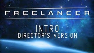 Freelancer - Director's Intro (Full HD)