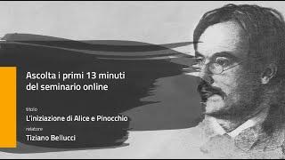 13 MINUTI: L'iniziazione di Alice e Pinocchio - Tiziano Bellucci