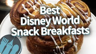 Top 10 Best Disney World Snack Breakfasts