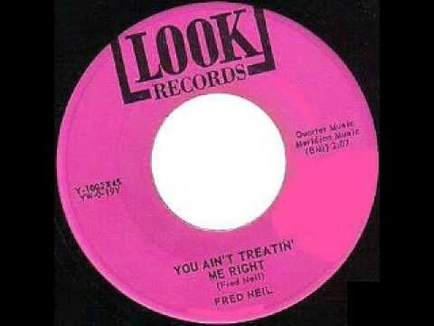 Fred Neil - You Ain't Treatin' Me Right