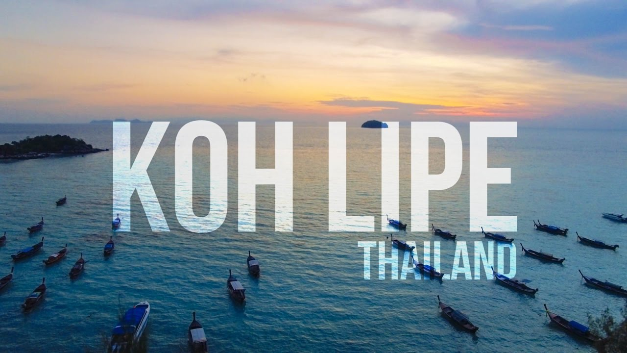 Koh Lipe Thailand 2018 ~ The best island in Thailand ...