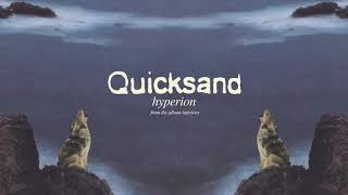 "Quicksand - ""Hyperion"" (Full Album Stream)"