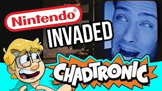 The Invasion of Nintendo - Chadtronic