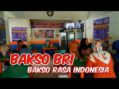 wisata-kuliner-jakarta- -bakso-bri,-bakso-rasa-indonesia