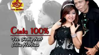Duet Romantis | Lilin Herlina feat Sodik Monata-CINTA 100%