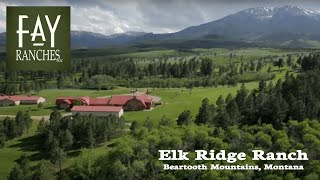 Montana Ranches For Sale - Elk Ridge Ranch | Fay Ranches