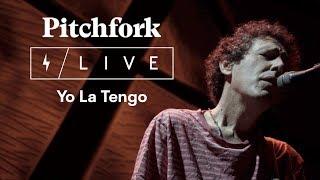 Yo La Tengo Live @ National Sawdust | Pitchfork Live