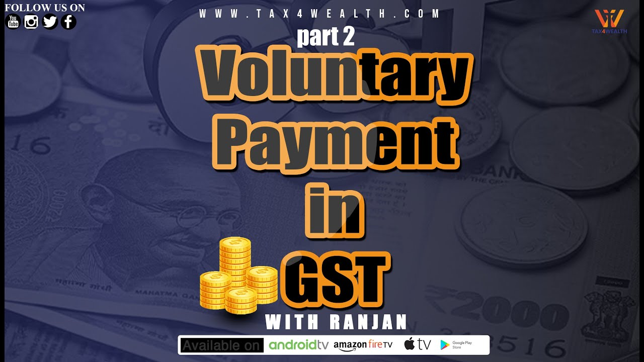 Voluntary Payment in GST in Hindi Part 2