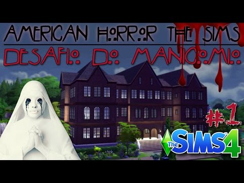 American Horror THE SIMS - Desafio do Manicômio #1