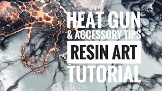Heat Gun & Accessory Tips Resin Art Tutorial