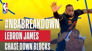NBA Breakdown - LeBron James' Chase Down Blocks
