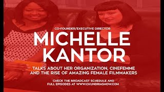 CineFemme's Own Michelle Kantor Talks The Rise Of Female Filmmakers