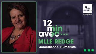 12 min avec - MLLE REDGE