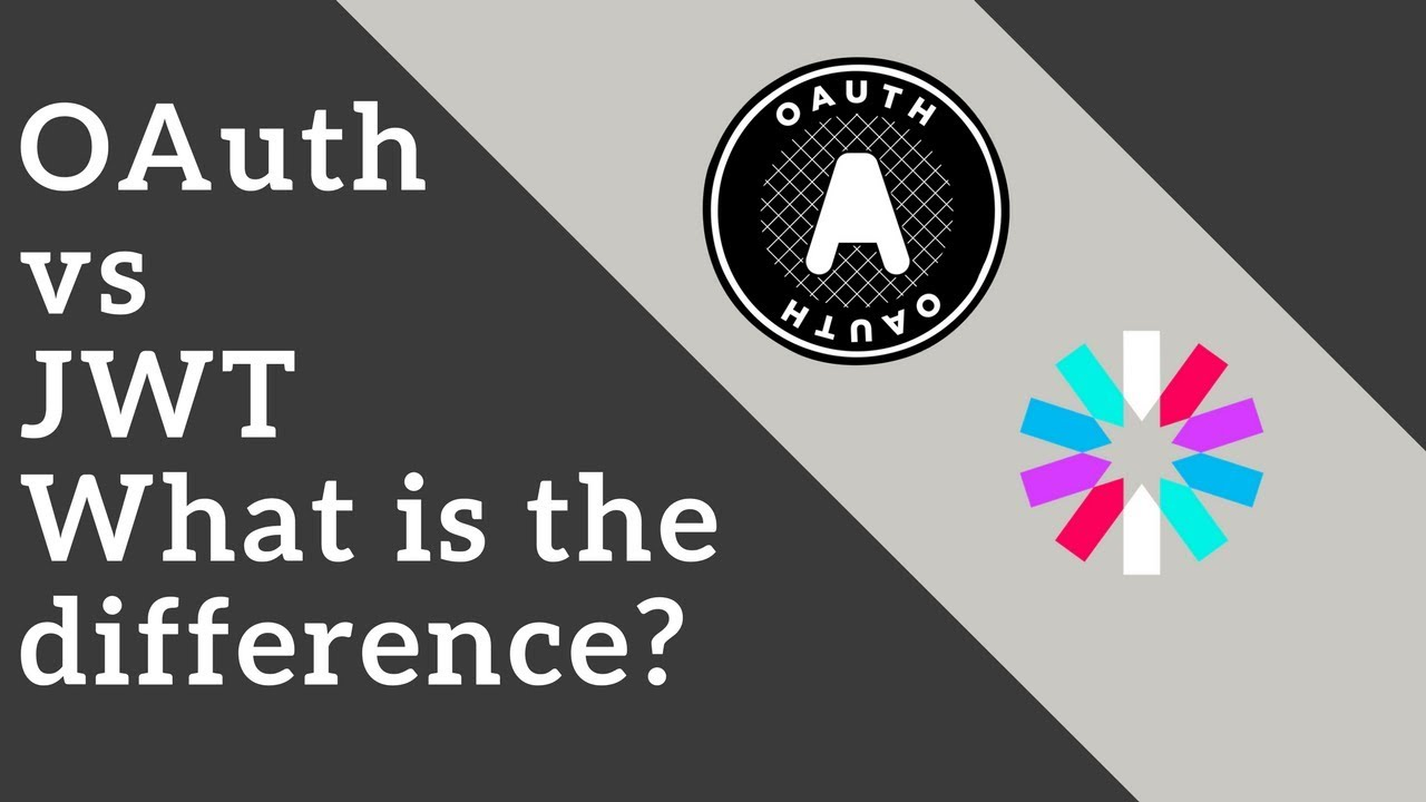 OAuth Vs JWT | What is the difference? | Tech Primers