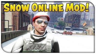 GTA 5 Online SNOW MOD! Snowing in Online Mod Showcase! (GTA V PC)