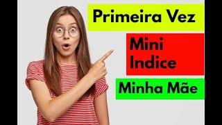 IMPRESSIONANTE OQUE MINHA MÃE  FEZ NO DAY-TRADE MINI-INDICE