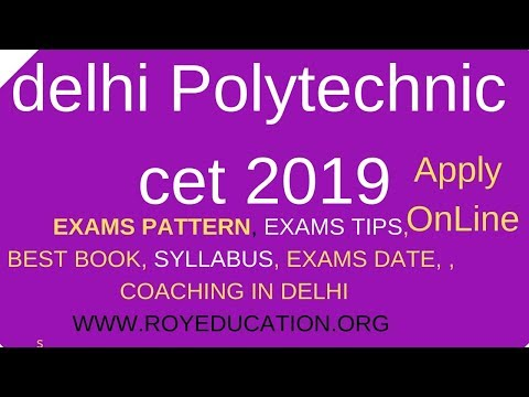 Tips & Tricks Delhi polytechnic CET 2018 syllabus, exams pattern, online form, exams date 2018