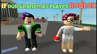 If Our Grandmas Played ROBLOX