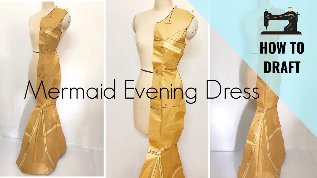How to Draft Mermaid Gown | Mermaid Dress Pattern - YouTube