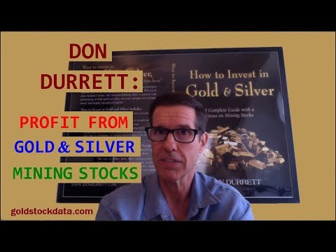 Don Durrett: Profit from Gold & Silver Mining Stocks // precious metals investing miners 2017 2018