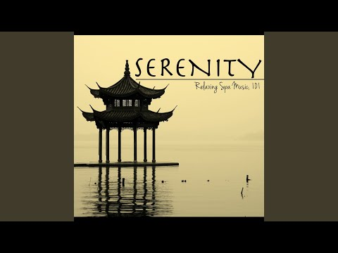 Serenity Relaxing Spa Music