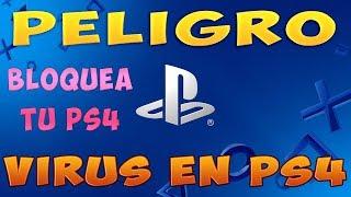 PELIGRO un VIRUS llega a PS4 y las Bloquea