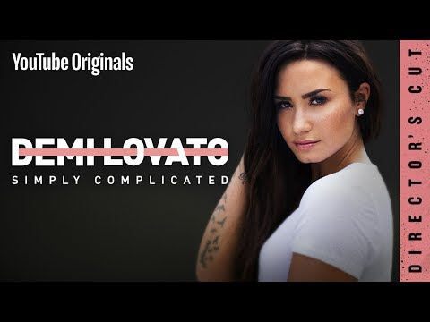 Demi Lovato: Simply Complicated  Director's Cut
