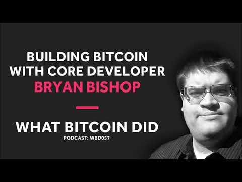 Core Developer Bryan Bishop On Building Bitcoin
