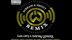 Scream & Shout (Remix HQ Lyrics)- will.i.am ft Britney Spears,Lil Wayne,Diddy,Waka Flocka Flame