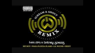 Scream & Shout (Remix HQ Lyrics)- will.i.am ft Britney Spears,Lil Wayne,Diddy,Waka Flocka Flame