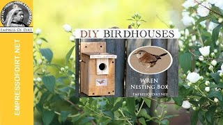 Make A Wren Nesting Box: Free Birdhouse Instructions