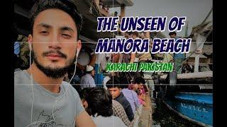 The Unseen Of MANORA Beach, Karachi, Sindh, Pakistan (Travelogue)