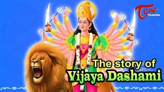 The Story of Vijaya Dashami | Dussehra Festival History