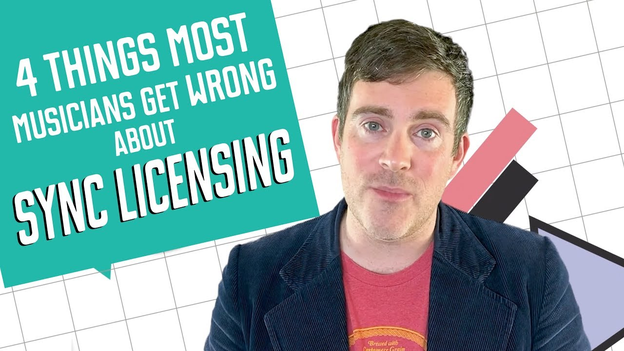4 things most musicians get wrong about sync licensing