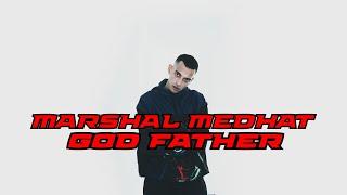 Marshal Medhat - GOD FATHER - (OFFICIAL MUŠIC VIDEO) - مارشال مدحت - الأب الروحي (Prod by Batistuta)
