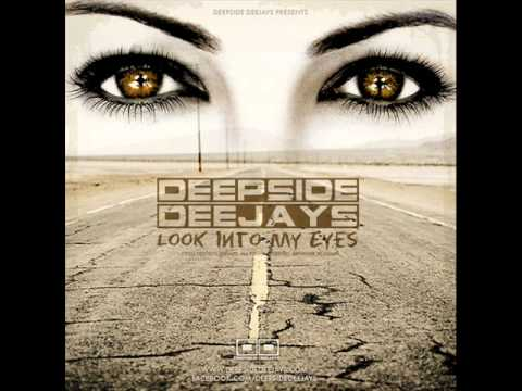 Deepside Deejays - Look Into My Eyes (Radio Edit)