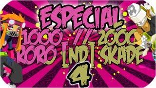 Especial 2000/1000 subs Skade y RoRo Parte 4