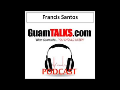 GuamPROFILES.com talks to Francis Santos