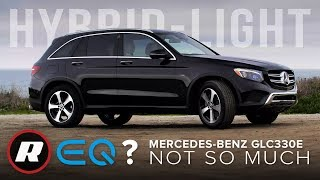 "2019 Mercedes-Benz GLC350e Review: ""Hybrid"" doesn't always mean ""green"""