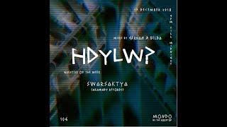 Gambar cover HDYLW? with SWARSAKTYA (Akamady Records)