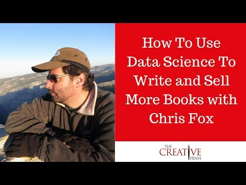 How To Use Data Science To Write And Sell More Books With Chris Fox
