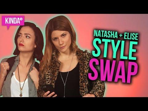 STYLE SWAP w/ NATASHA + ELISE | KindaTV